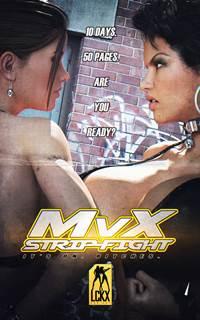 M v X Strip Fight