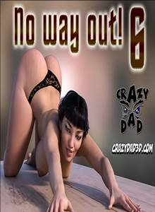 No Way Out! 6 – Crazy Dad