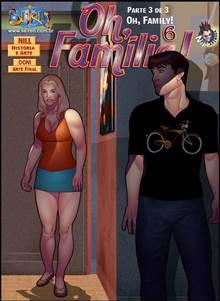 Oh Família! 6 – Parte 3