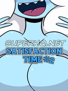 Satisfaction Time 2
