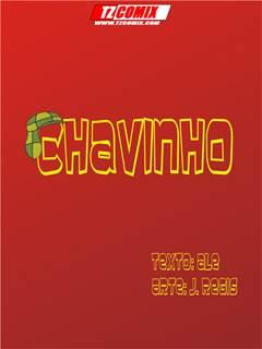 Chavinho ( Exclusivo )