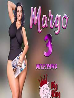 Margo 3 – A buceta gorda da mamãe